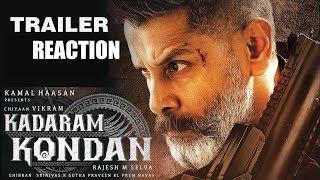 Kadaram Kondan Trailer Reaction | Kamal Haasan | Chiyaan Vikram | Rajesh M Selva | Ghibran