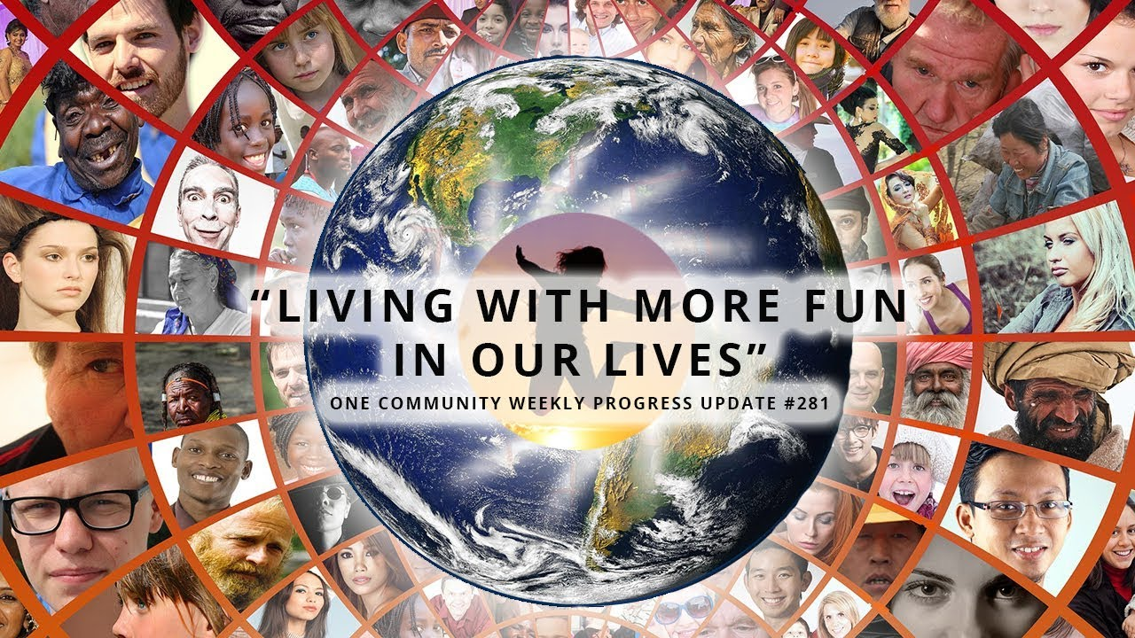 Living with More fun in Our Lives - One Community Blog 281