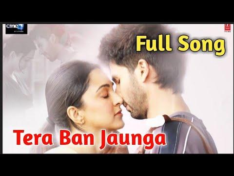tera-ban-jaunga|akhil-sachdeva|tulsi-kumar|kabir-singh|tera-ban-jaunga-full-song|