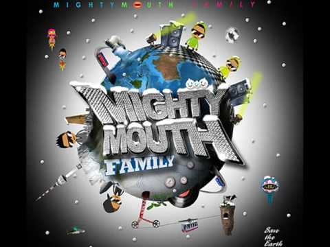 Mighty Mouth - Family