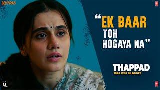 Ek Baar Toh Hogaya Na | Thappad | Taapsee Pannu | Anubhav Sinha | Bhushan Kumar | 28th February 2020