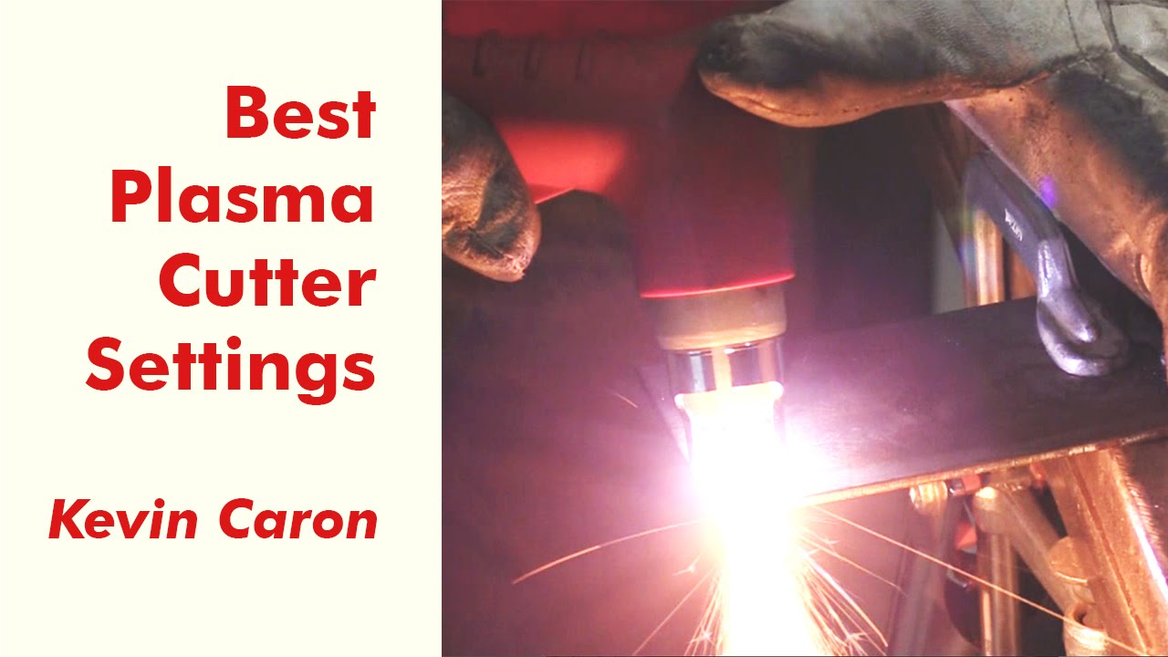 How To Best Set Your Plasma Cutter For Cutting Metal