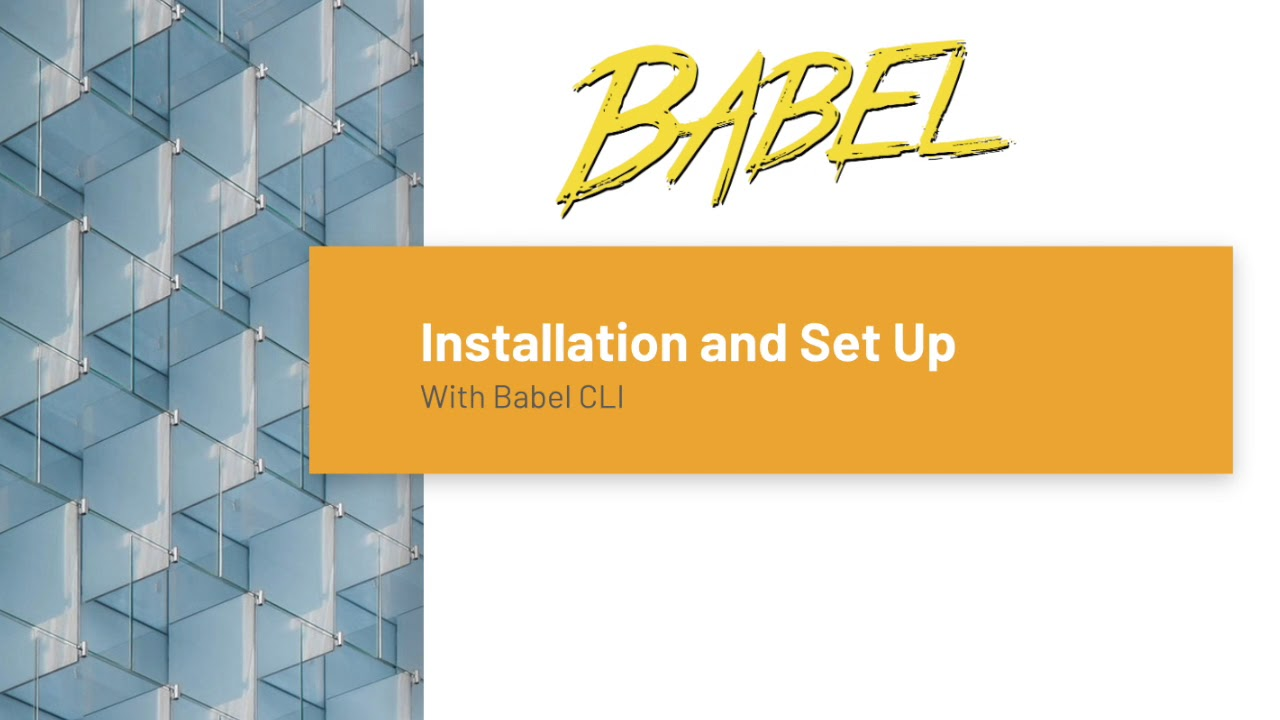 Install and Set Up Babel for your project - Imran Sayed - Medium