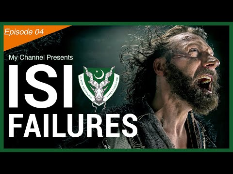 ISI - Failures of Inter-Services Intelligence Agency [Episode 04]