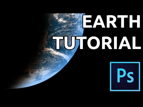Realistic Planet Earth Tutorial - Adobe Photoshop