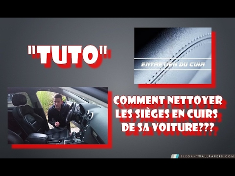 tuto comment nettoyer les si ges en cuirs de sa voiture youtube. Black Bedroom Furniture Sets. Home Design Ideas