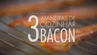 3 MANEIRAS DE FAZER BACON CROCANTE E SEQUNHO   SEM FRITURA   Gourmet a dois