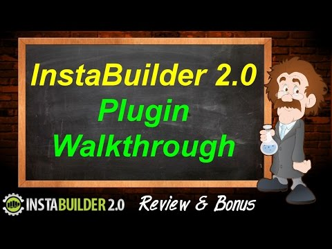InstaBuilder 2.0 Review & Bonus - Plugin Walkthrough - InstaBuilder Review