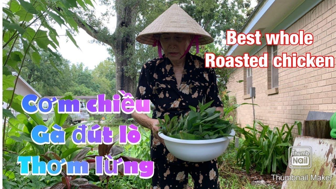 Cơm chiều của ông bà – Gà đút lò thơm lừng   Best ever Roasted chicken