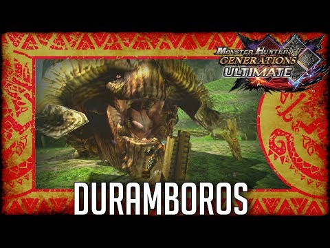 Monster Hunter Generations Ultimate: Duramboros thumbnail