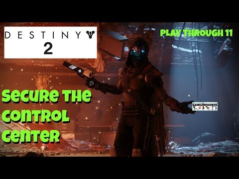 DESTINY 2! Secure the Control Center! Planet Titan! Walkthrough 11