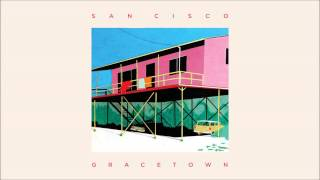 San Cisco - 'Jealousy' from the album GRACETOWN