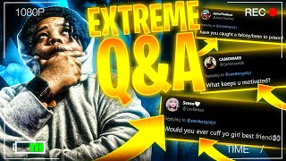 WILL YOU EVER CUFF YOUR GIRL BESTFRIEND?? WHAT KEEPS YOU MOTIVATED?  EXTREME Q&A!!
