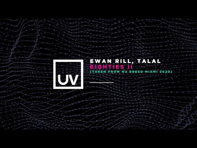 Ewan Rill, Talal - Eighties II