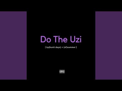 Do the Uzi