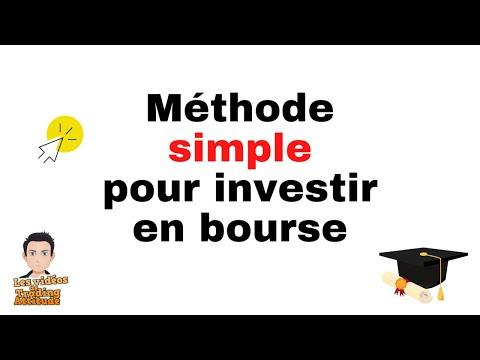 Méthode simple pour investir en bourse