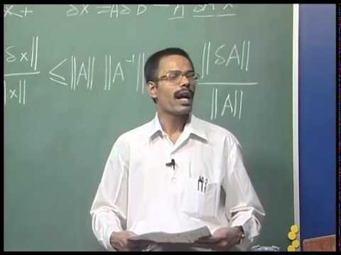 Mod-01 Lec-05 Ill-Conditioned and Ill-Posed Systems