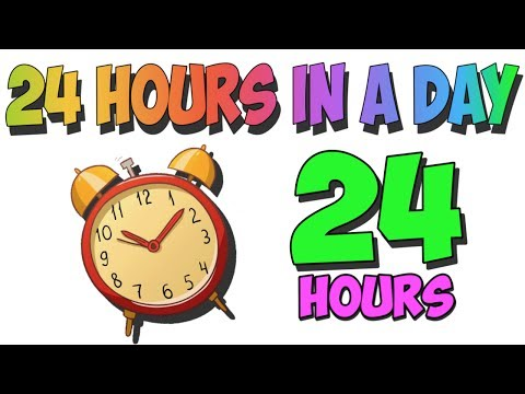 24 Hours in a Day Song