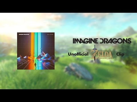 Imagine Dragons: Believer - Unofficial BREATH OF THE WILD Clip