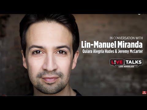 Lin-Manuel Miranda in conversation with Quiara Alegría Hudes & Jeremy McCarter at Live Talks LA