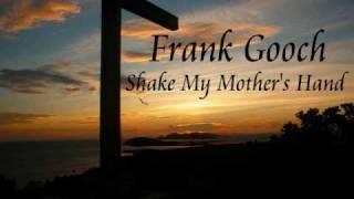 Frank Gooch: Shake My Mother