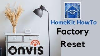HomeKit HowTo: Factory Reset Onvis SMS1 Smart Motion Sensor