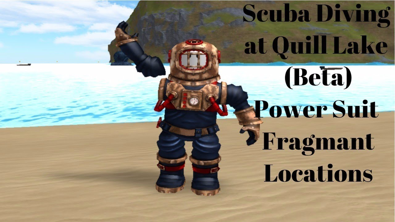 Roblox Quill Lake Partner Scuba Diving At Quill Lake Beta Power Suit Items Location Youtube