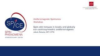 Talks - Antiferromagnetic Spintronics - Jakub Zelezny - Spin-orbit torques in locally and globally