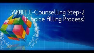 WBJEE E-Counselling Step-2 (Choice filling Process)