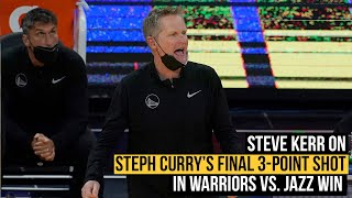 Steve Kerr on Steph Curry's final 3-pointer in Golden State Warriors win vs. Utah Jazz