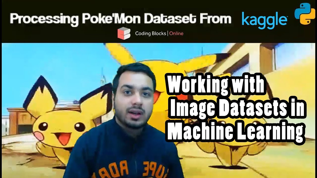 Pokemon Dataset - Learn to process any Kaggle Image Dataset in 15 minutes!