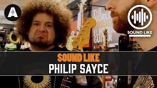 Sound Like Philip Sayce - Without Busting The Bank