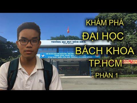 Đại Học Bách Khoa TpHCM | Khám Phá | P1