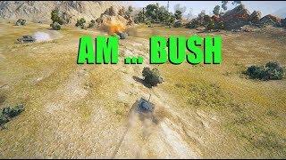 WOT - Am Bush   World of Tanks