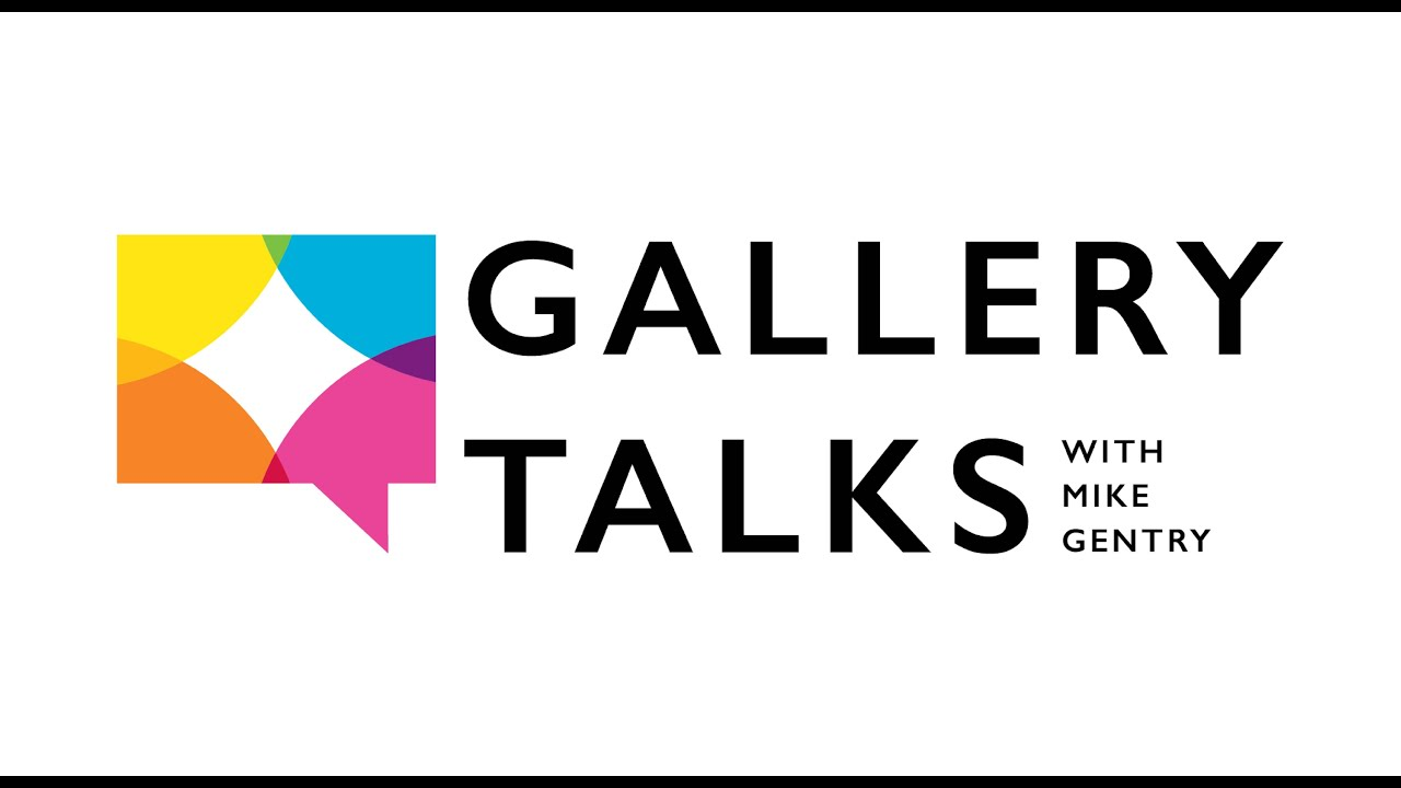 2020 Gallery Talks with Mike Gentry |  Katie St. Clair