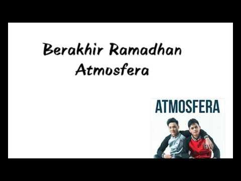 Berakhir Ramadhan - Atmosfera(LIRIK)