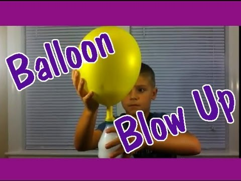 Balloon Blow Up Easy Kids Science Experiments