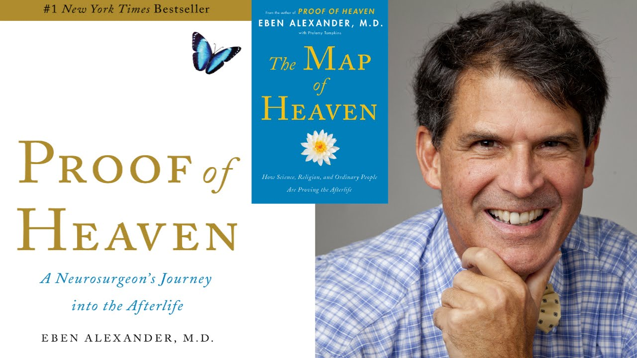 eben alexander is there life after proof of heaven the