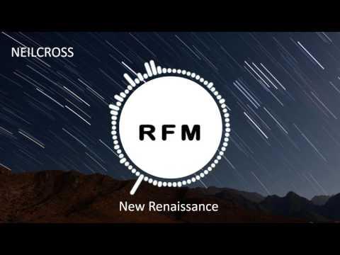 NeilCross - New Renaissance [ Royalty Free Music ]