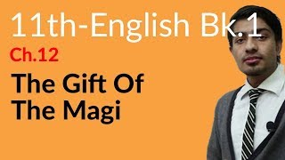 11th Class English Book 1, Ch 12 - The Gift of Magi - first year English book 1