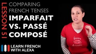 French Imperfect Tense VS Passe Compose Tense