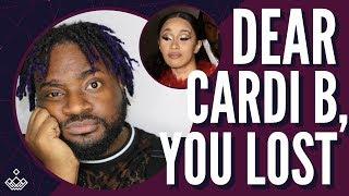 Dear Cardi B, You Lost