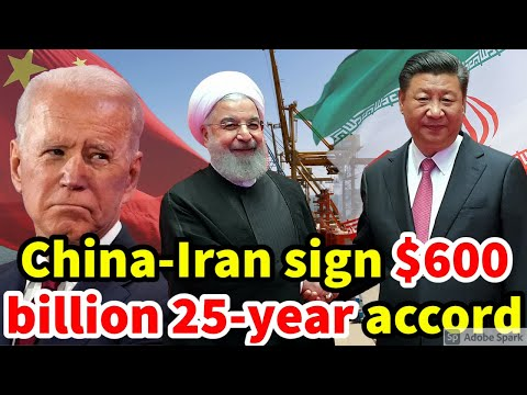 CHINA-IRAN EXPECTED TO SIGN $600 BILLION 25-YEAR ACCORD.