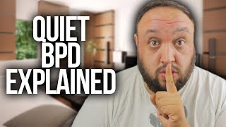 Quiet Borderline Personality Disorder (BPD Signs and Symptoms Explained)