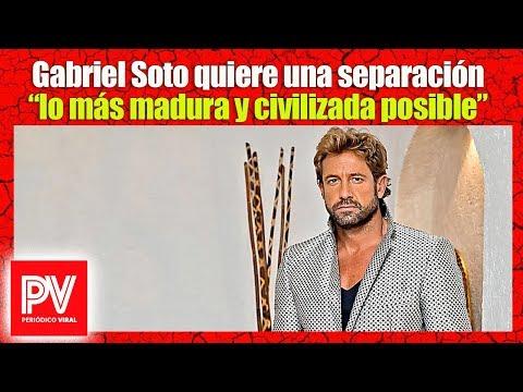 """Ultima Hora! Gabriel Soto quiere una separación """"lo más madura y civilizada posible"""""""