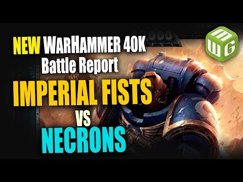NEW Space Marines (Imperial Fists) vs Necrons Warhammer 40k 8th Edition Battle Report