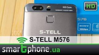 S-TELL M576 - Обзор смартфона