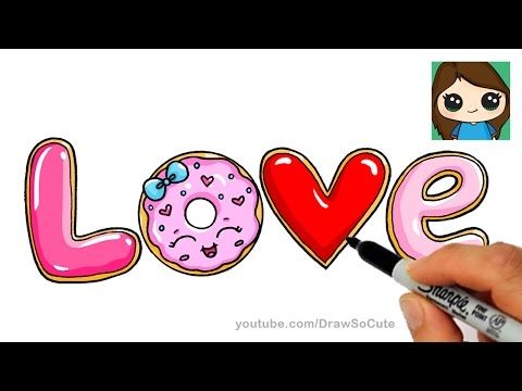 How to Draw LOVE in Bubble Letters | Donut and Cookies