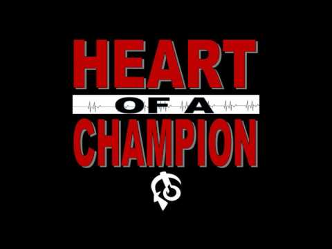 Heart of A Champion by T. Powell