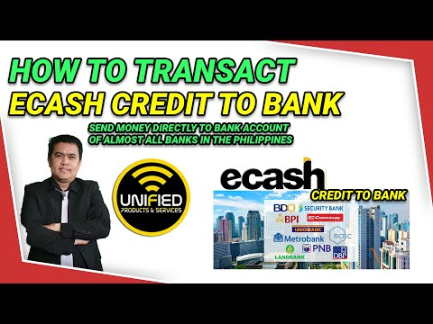 Видео: How To Transact Ecash Credit to Bank (My Live Transaction Ecash to BDO)
